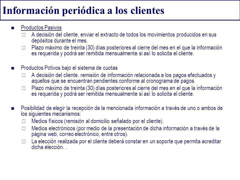 Información periódica a los clientes