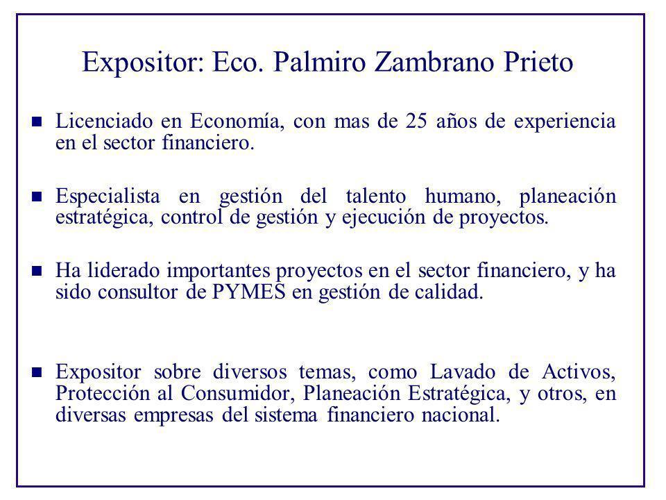 Expositor: Eco. Palmiro Zambrano Prieto