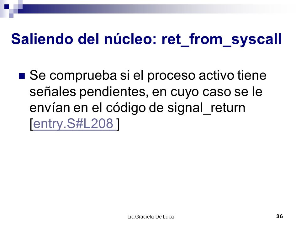 Saliendo del núcleo: ret_from_syscall