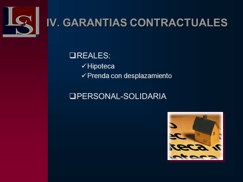 IV. GARANTIAS CONTRACTUALES