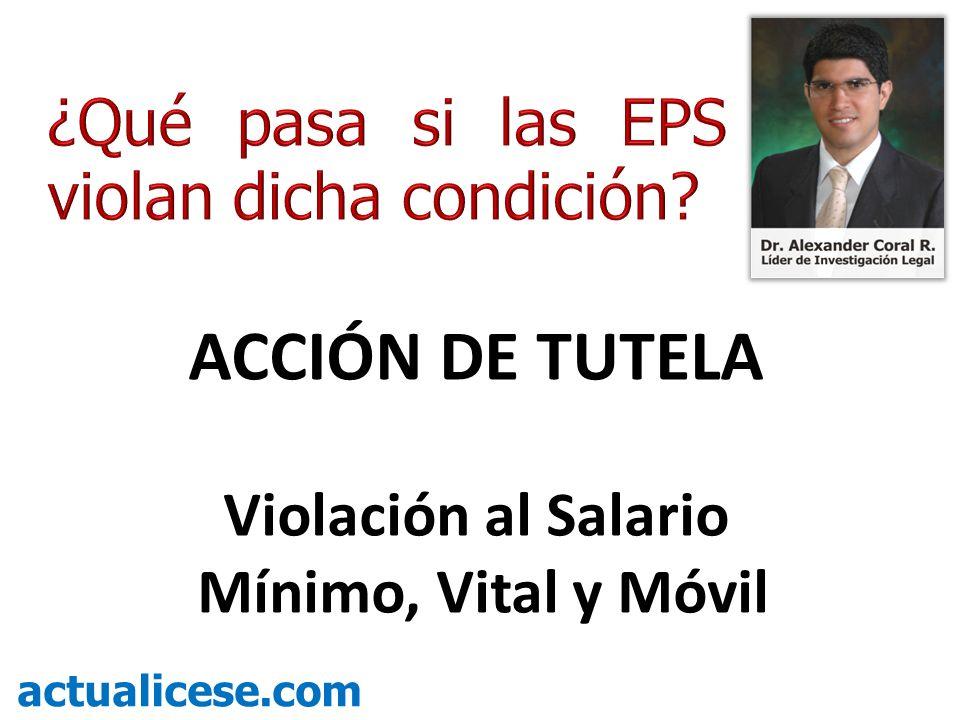 ACCIÓN DE TUTELA Violación al Salario Mínimo, Vital y Móvil