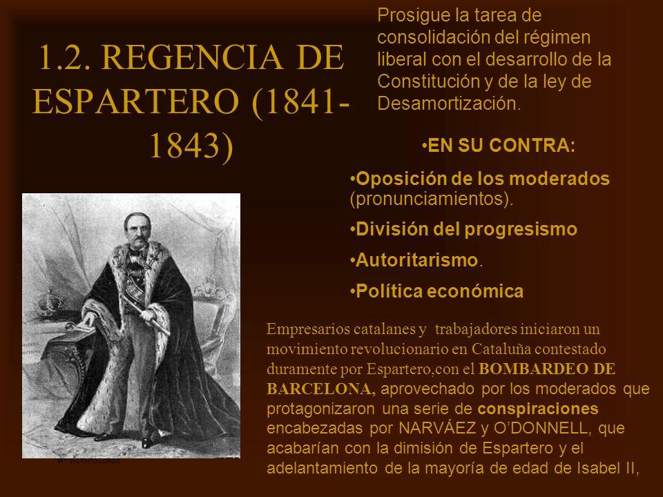 1.2. REGENCIA DE ESPARTERO (1841-1843)