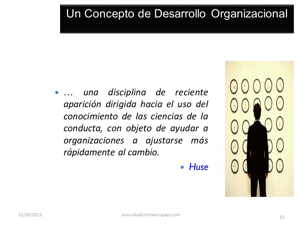 Un Concepto de Desarrollo Organizacional