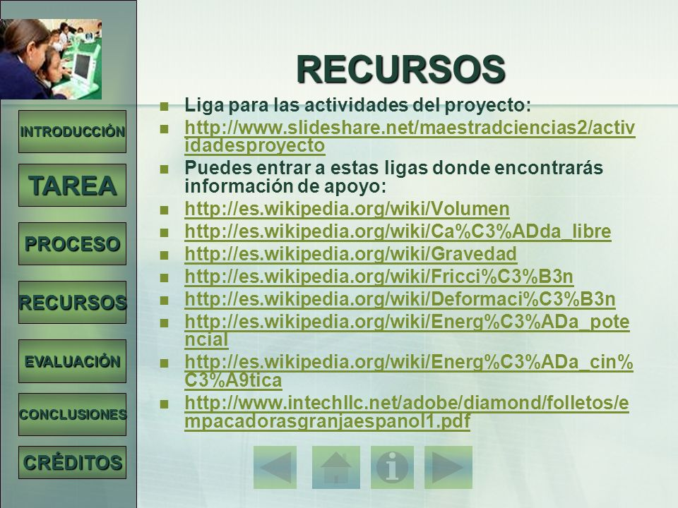 RECURSOS TAREA Liga para las actividades del proyecto: