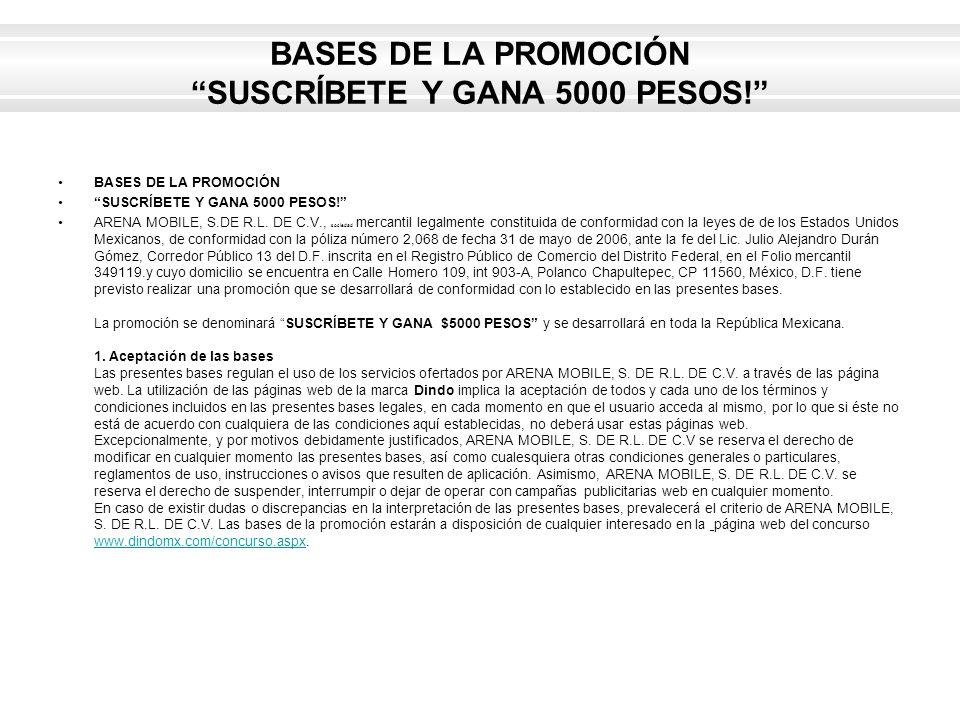 BASES DE LA PROMOCIÓN SUSCRÍBETE Y GANA 5000 PESOS!