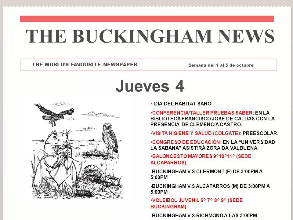 THE BUCKINGHAM NEWS Jueves 4 DÍA DEL HÁBITAT SANO