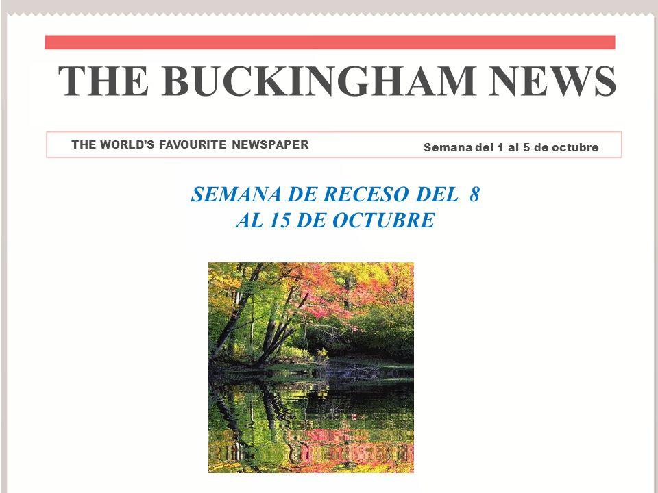 SEMANA DE RECESO DEL 8 AL 15 DE OCTUBRE