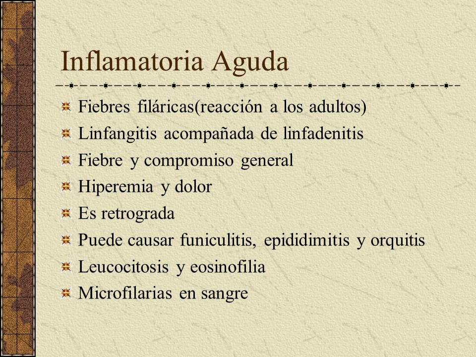Inflamatoria Aguda Fiebres filáricas(reacción a los adultos)