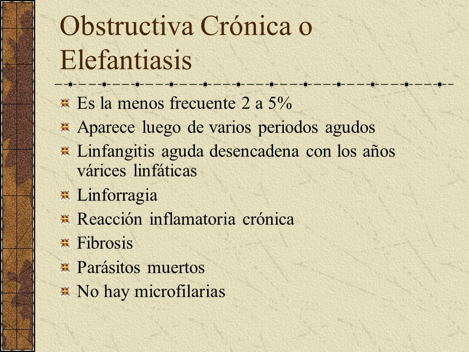 Obstructiva Crónica o Elefantiasis