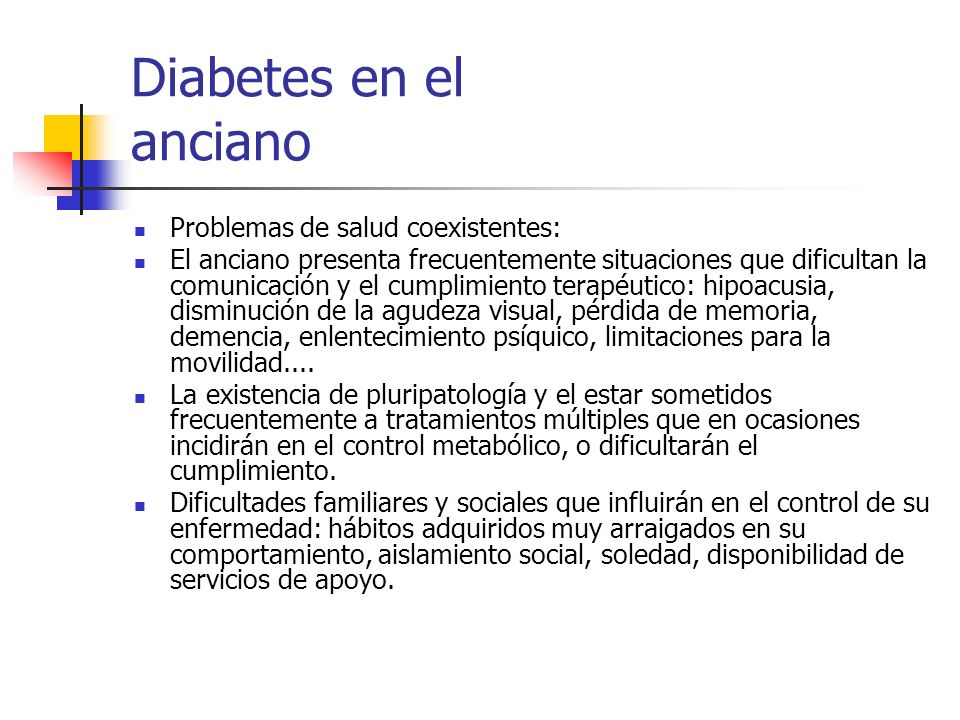 Diabetes en el anciano Problemas de salud coexistentes: