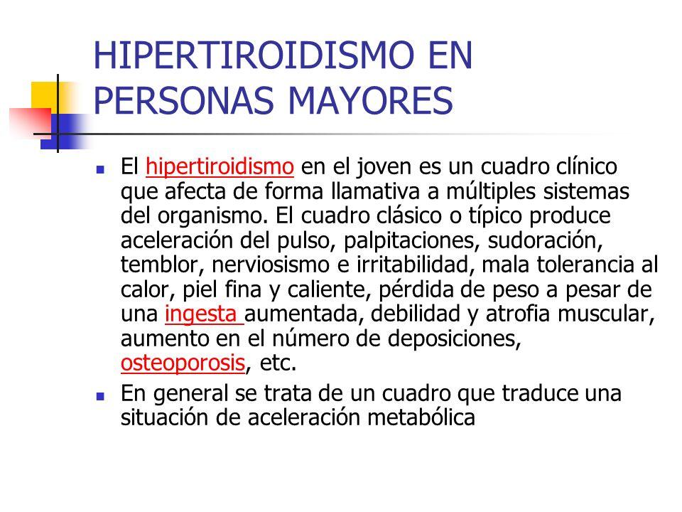 HIPERTIROIDISMO EN PERSONAS MAYORES