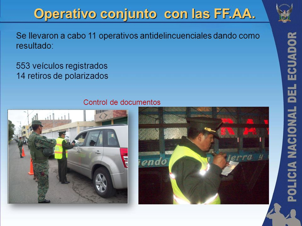 Operativo conjunto con las FF.AA.
