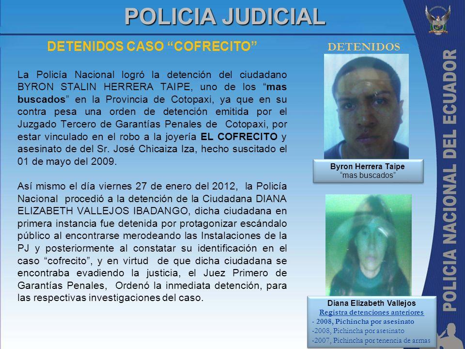 POLICIA JUDICIAL DETENIDOS CASO COFRECITO DETENIDOS