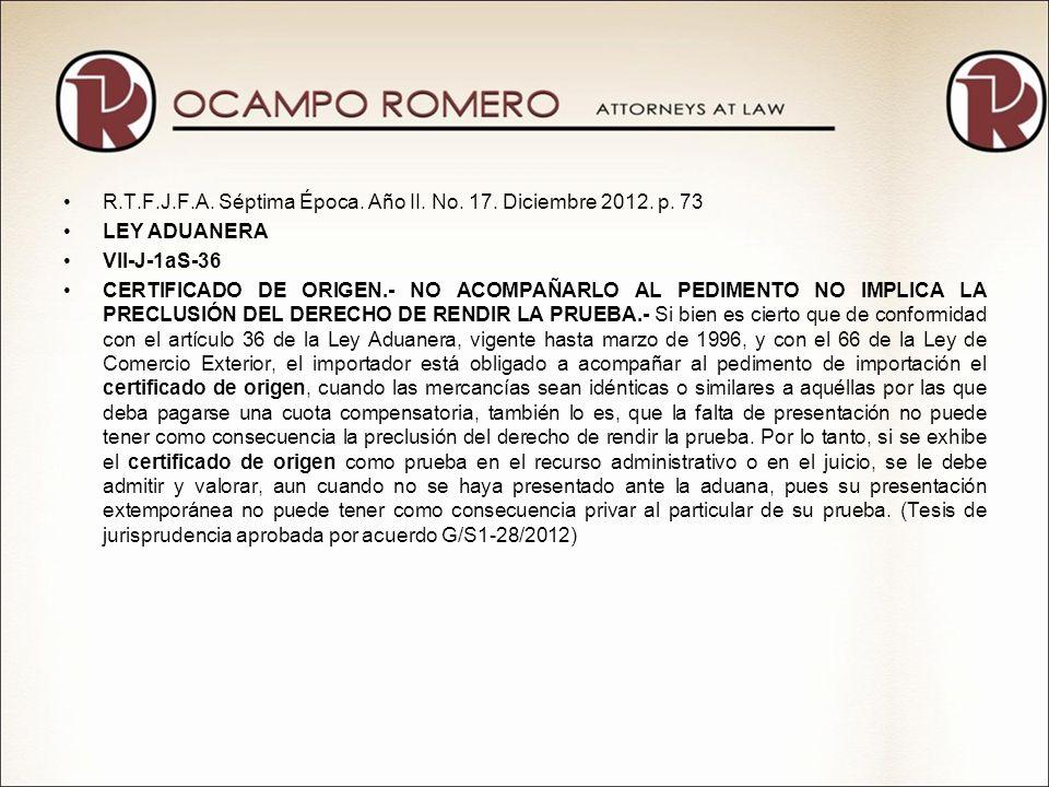 R.T.F.J.F.A. Séptima Época. Año II. No. 17. Diciembre 2012. p. 73