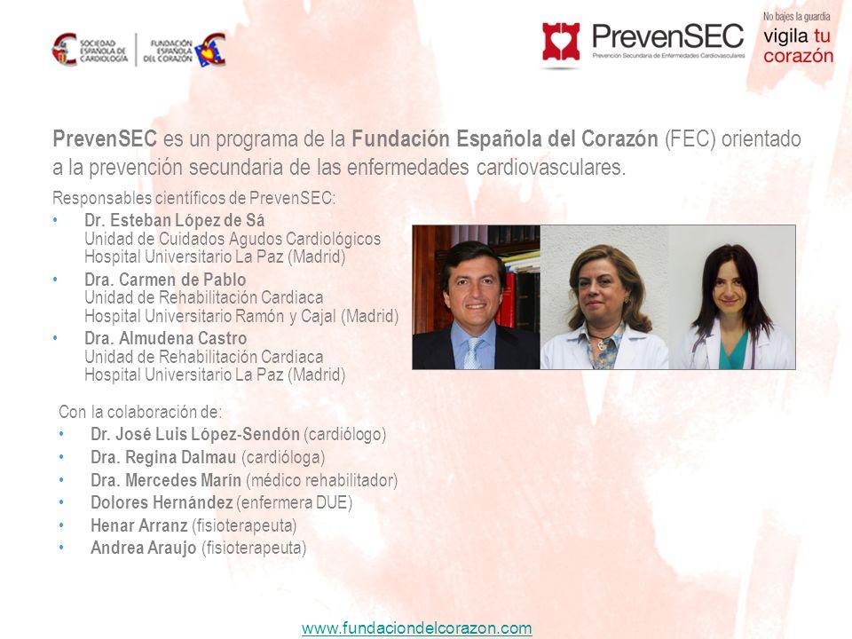 PrevenSEC es un programa de la Fundación Española del Corazón (FEC) orientado a la prevención secundaria de las enfermedades cardiovasculares.