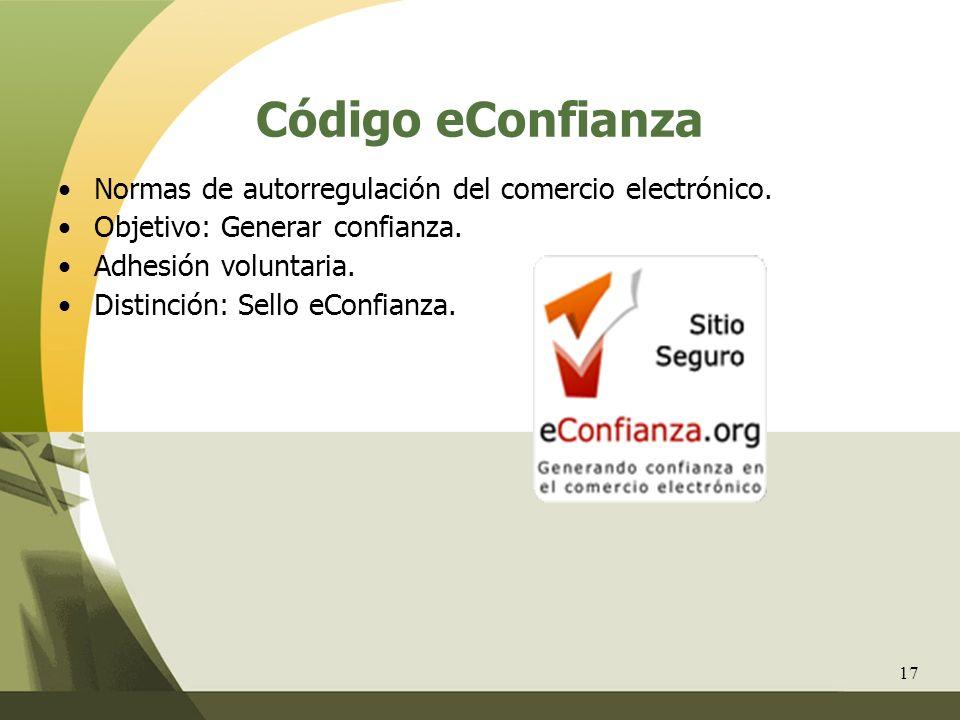 Código eConfianza Normas de autorregulación del comercio electrónico.