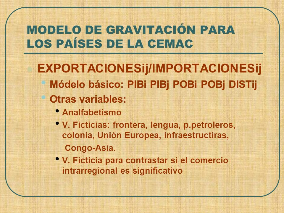 MODELO DE GRAVITACIÓN PARA LOS PAÍSES DE LA CEMAC