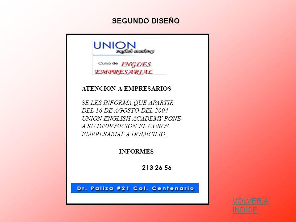 SEGUNDO DISEÑO VOLVER A INDICE ATENCION A EMPRESARIOS