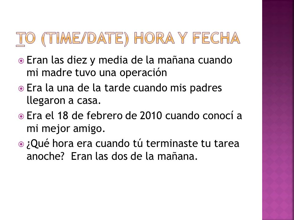 To (time/date) Hora y Fecha
