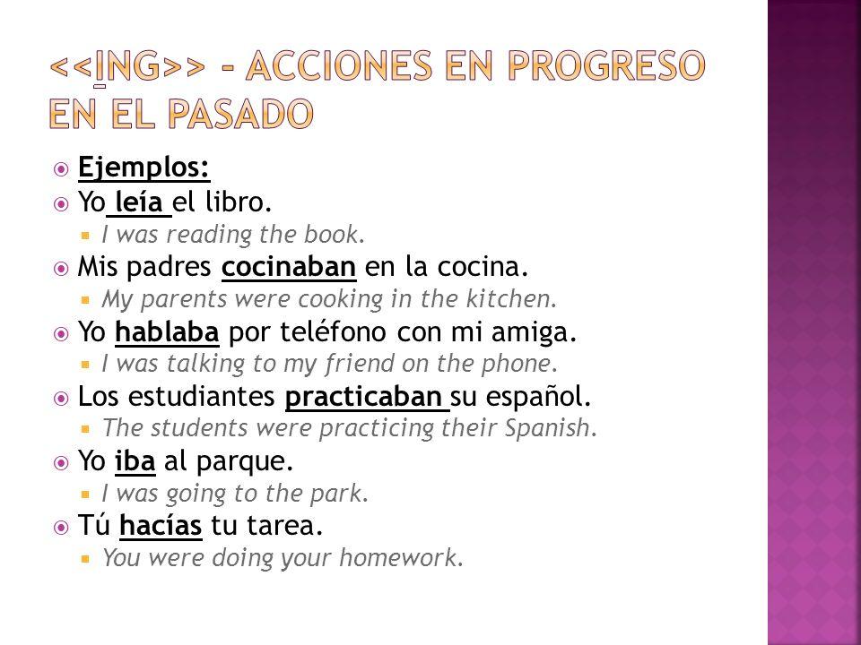 <<ING>> - Acciones en progreso en el pasado