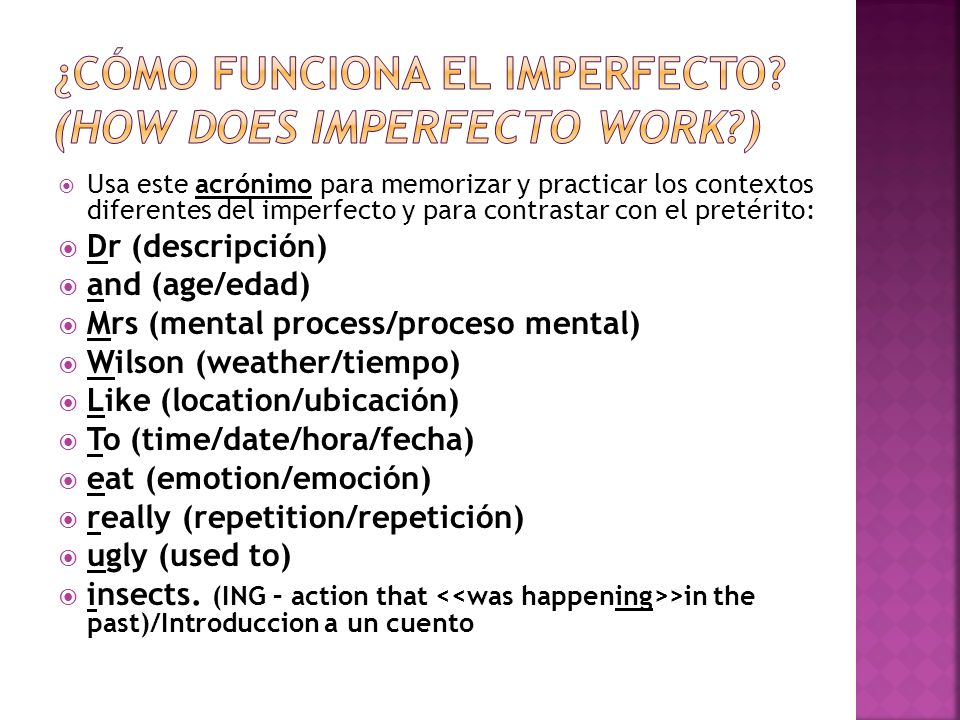 ¿Cómo funciona el imperfecto (How does imperfecto work )