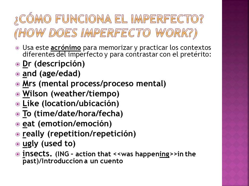 ¿Cómo funciona el imperfecto (How does imperfecto work )