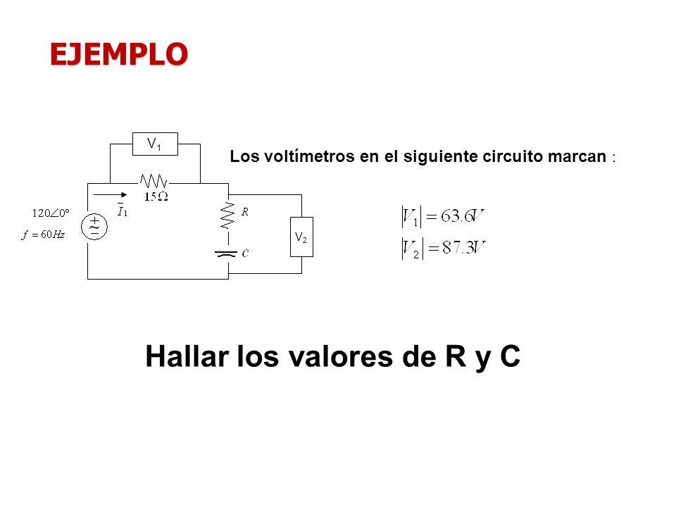Hallar los valores de R y C