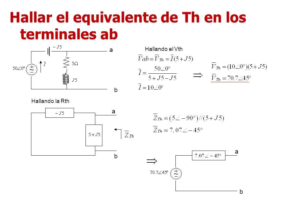 Hallar el equivalente de Th en los terminales ab