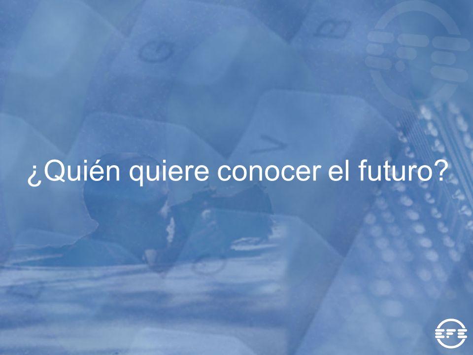 ¿Quién quiere conocer el futuro