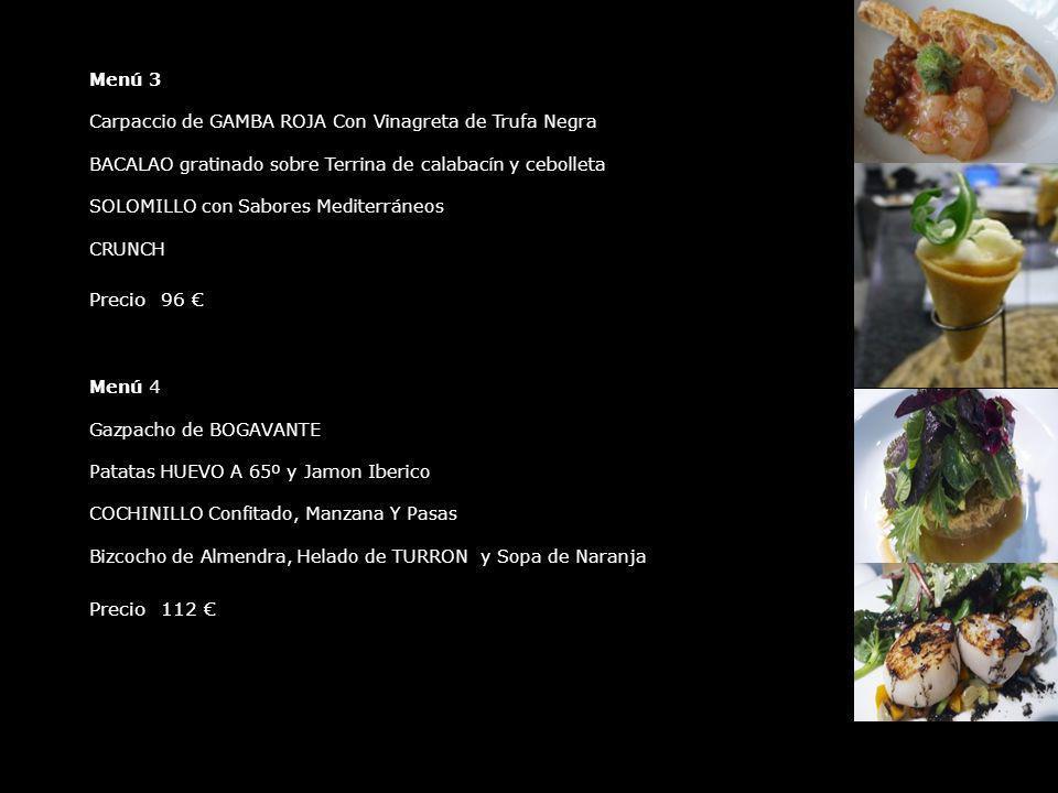 Menú 3 Carpaccio de GAMBA ROJA Con Vinagreta de Trufa Negra. BACALAO gratinado sobre Terrina de calabacín y cebolleta.
