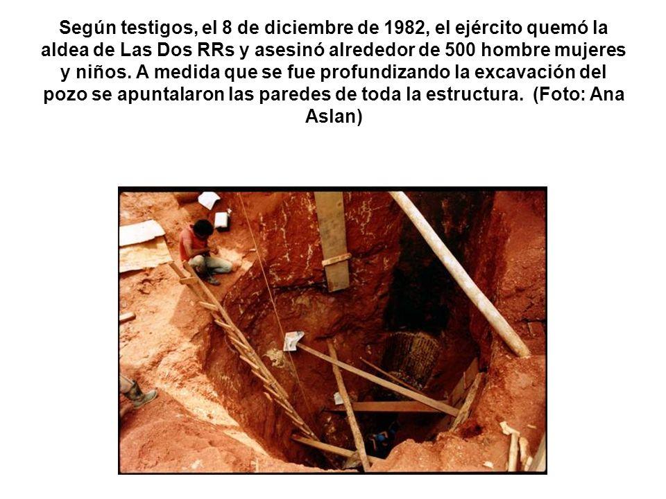 Según testigos, el 8 de diciembre de 1982, el ejército quemó la aldea de Las Dos RRs y asesinó alrededor de 500 hombre mujeres y niños.