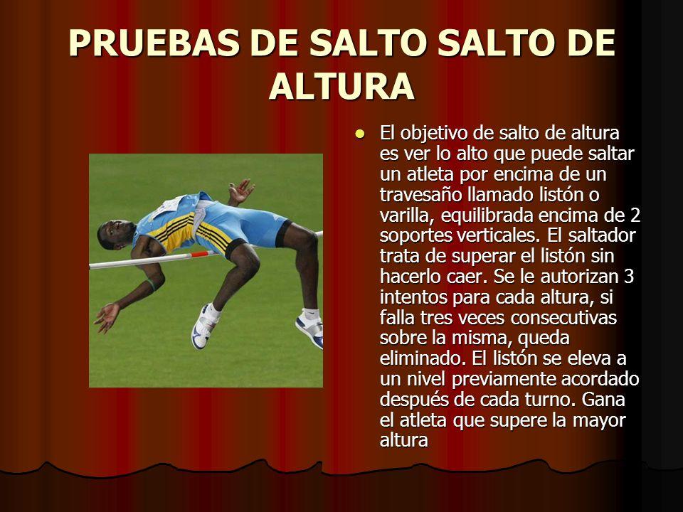 PRUEBAS DE SALTO SALTO DE ALTURA