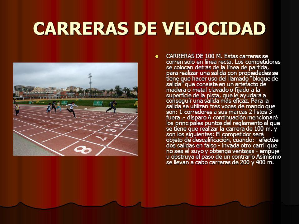 CARRERAS DE VELOCIDAD