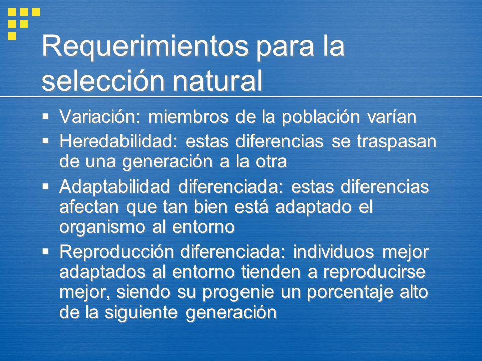 Requerimientos para la selección natural