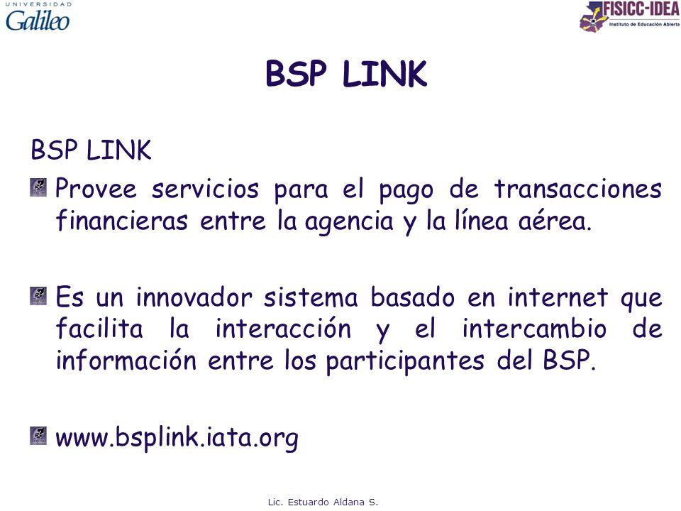 BSP LINK BSP LINK. Provee servicios para el pago de transacciones financieras entre la agencia y la línea aérea.