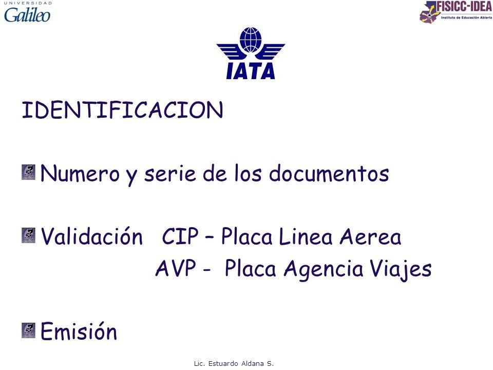 Numero y serie de los documentos Validación CIP – Placa Linea Aerea