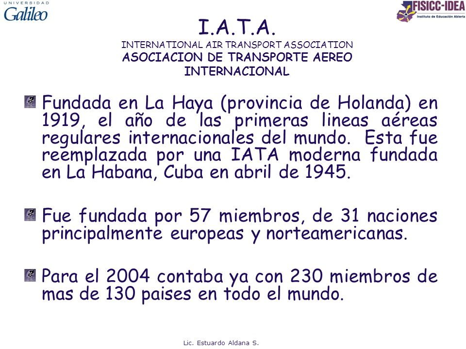 I.A.T.A. INTERNATIONAL AIR TRANSPORT ASSOCIATION ASOCIACION DE TRANSPORTE AEREO INTERNACIONAL