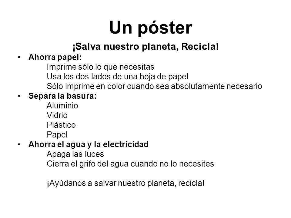 ¡Salva nuestro planeta, Recicla!