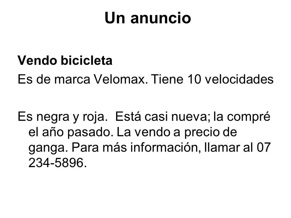 Un anuncio Vendo bicicleta Es de marca Velomax. Tiene 10 velocidades