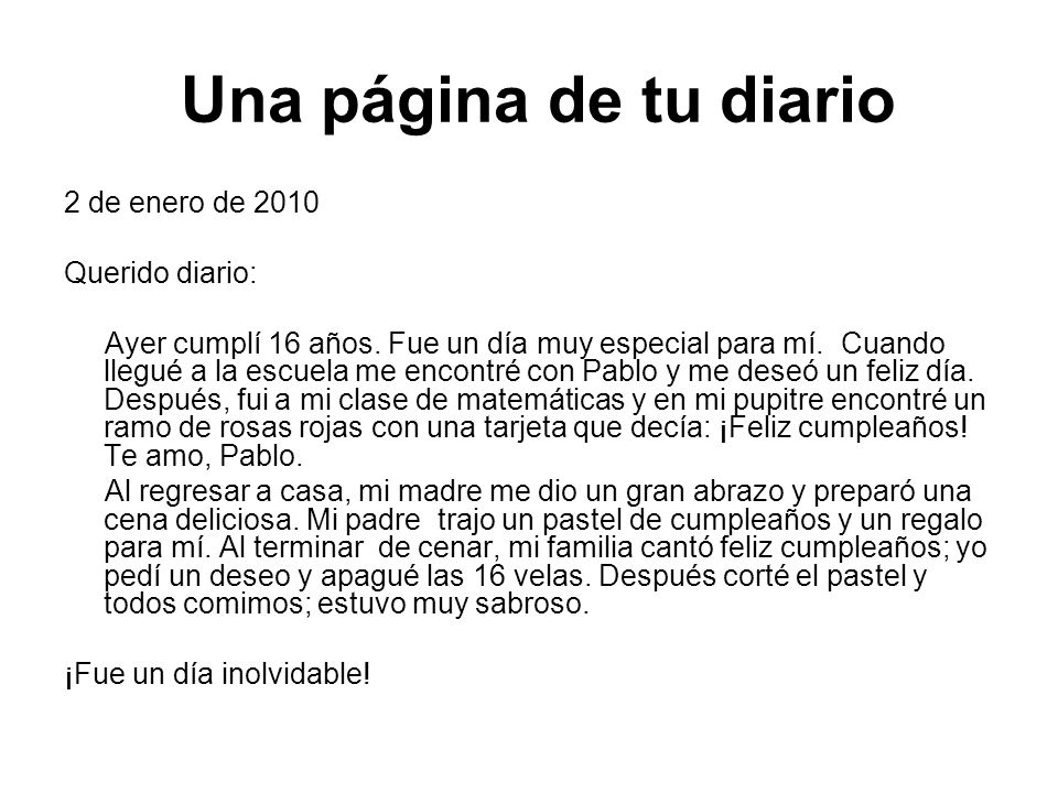 Una página de tu diario 2 de enero de 2010 Querido diario: