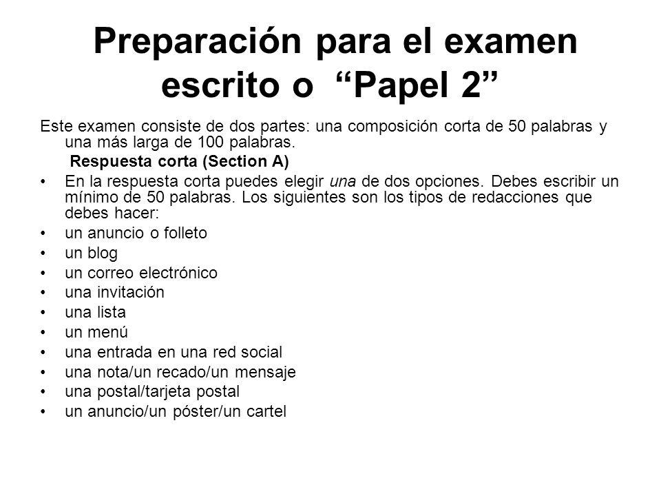 Preparación para el examen escrito o Papel 2