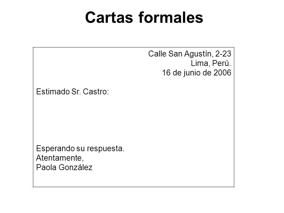 Cartas formales Calle San Agustín, 2-23 Lima, Perú.