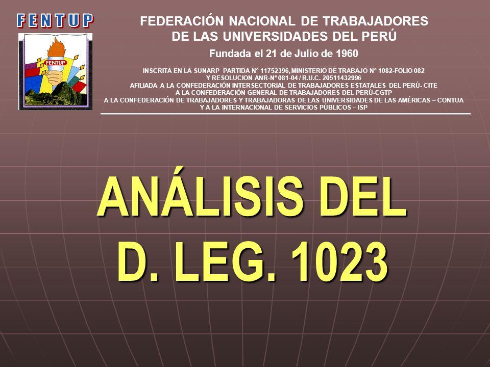 ANÁLISIS DEL D. LEG. 1023 FENTUP FEDERACIÓN NACIONAL DE TRABAJADORES