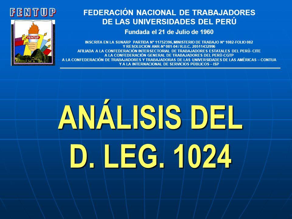 ANÁLISIS DEL D. LEG. 1024 FENTUP FEDERACIÓN NACIONAL DE TRABAJADORES
