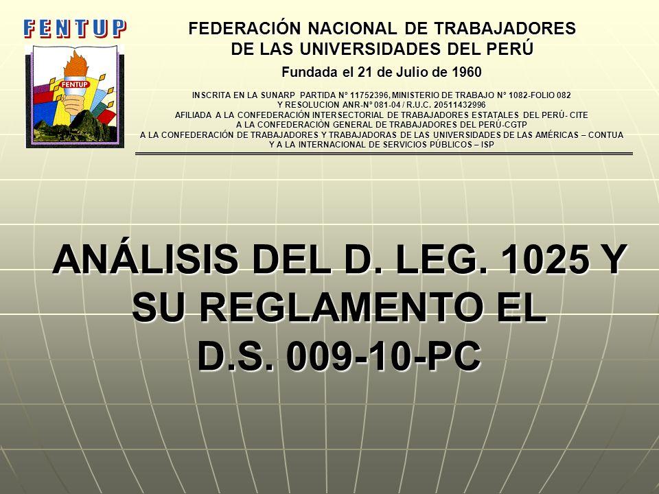 ANÁLISIS DEL D. LEG. 1025 Y SU REGLAMENTO EL D.S. 009-10-PC