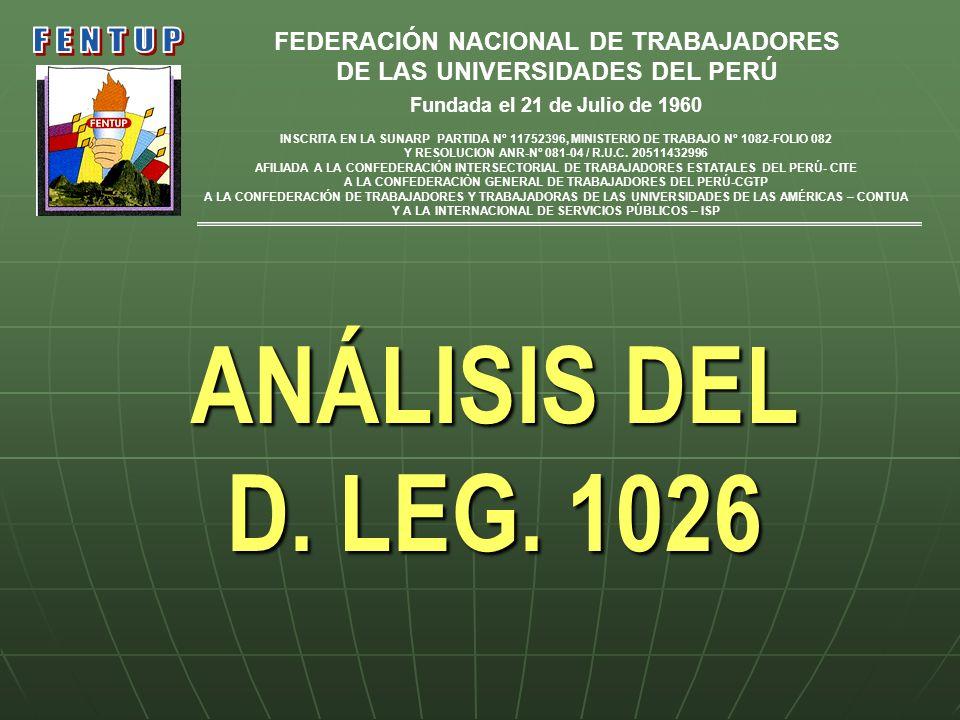 ANÁLISIS DEL D. LEG. 1026 FENTUP FEDERACIÓN NACIONAL DE TRABAJADORES