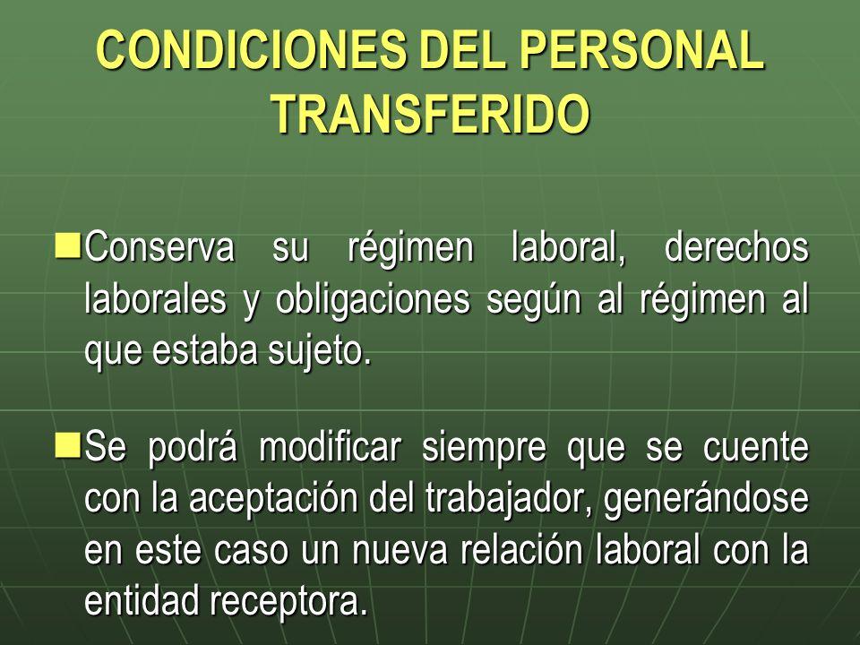 CONDICIONES DEL PERSONAL TRANSFERIDO