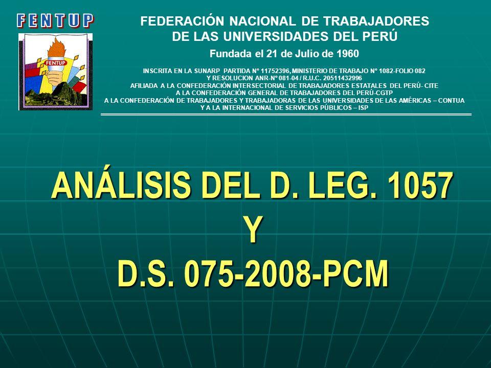 ANÁLISIS DEL D. LEG. 1057 Y D.S. 075-2008-PCM