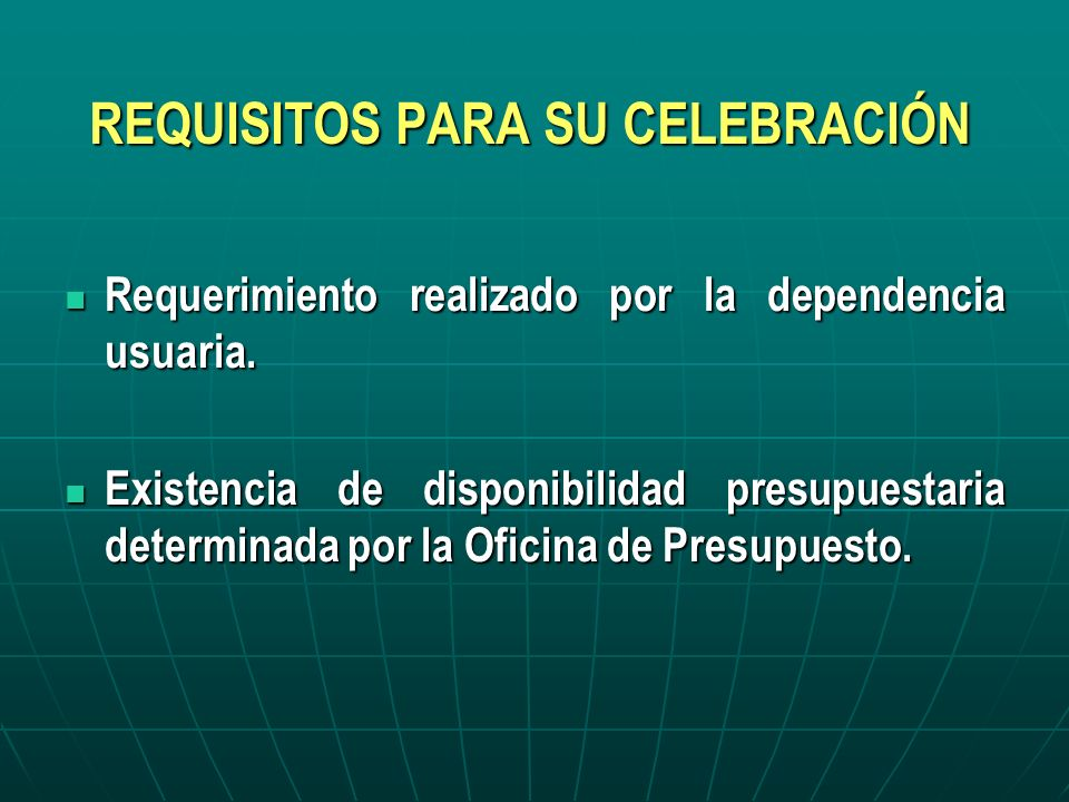REQUISITOS PARA SU CELEBRACIÓN