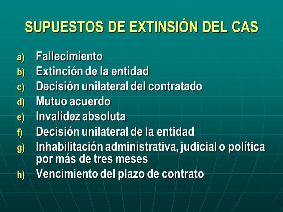SUPUESTOS DE EXTINSIÓN DEL CAS
